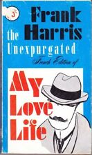Frank Harris: Unexpurgated French Edition of My Love Life. : Boone 817973