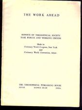 Theosophical Publishing: Work Ahead: Reports of Theosophical Society Tas 973499