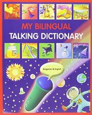 My Bulgarian Talking Dictionary in Bulgarian and English,PB- NEW