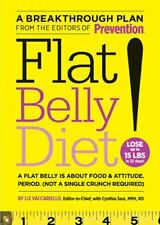 Flat Belly Diet! : How to Get the Flat Stomach You've Always Wanted by Liz Vacca