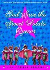 God Save the Sweet Potato Queens by Jill Conner Browne (2001, Paperback)