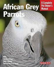 NEW BOOK bird AFRICAN GREY PARROT BOOK  pet owners manual AFRICAN GREY PARROTS