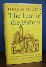 Merton, Thomas 1915 - 1968 / LAST Of The FATHERS Modern First Editions 1st ed