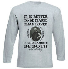 NICCOLO MACHIAVELLI FEARED QUOTE - NEW COTTON GREY TSHIRT
