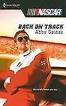 Back on Track by Abby Gaines (2007, Paperback)