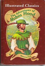 Illustrated Classics: The Adventures of Robin Hood, Howard Pyle, 1995, Hardcover