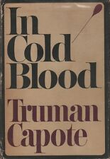 CAPOTE, Truman / IN COLD BLOOD A True Account of Multiple Murder & Its 1st ed