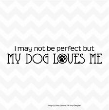 My Dog Loves Me vinyl wall or window sticker paws car home removeable DIY decal