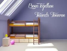 Born Together Friends Forever Vinyl Wall Decal