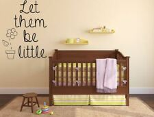 Let Them Be Little Vinyl Wall Decal, Wall Sign Nursery Wall Decal