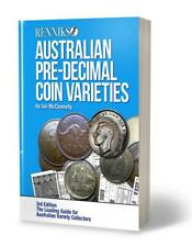 Renniks Aust Pre-Decimal Coin Varieties 3Rd Ed: The Coin Collector's Reference b