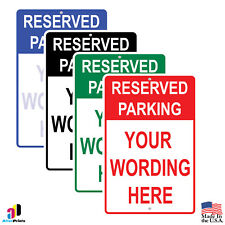 CUSTOM Personalized Reserved Parking Your Text Here Safety Aluminum Sign