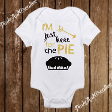 Thanksgiving Sparkle I'm Just here for the pie Cute Baby Girl Clothes Onesies