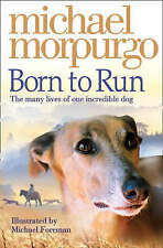 Born to Run (Collector's Edition) by Michael Morpurgo (Paperback, 2008)