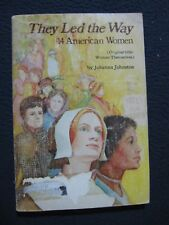 They Led the Way: 14 American Women (Women Themselves) [Paperback] [Jan 01, 19..