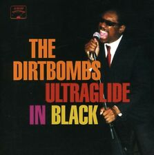 Dirtbombs - Ultraglide In Black (CD Used Like New)