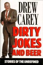 Dirty Jokes and Beer : Stories of the Unrefined by Drew Carey (1997, Hardcover)
