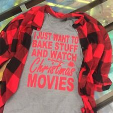 I JUST WANT TO Bake stuff and watch Christmas movies Women's Fashion New T-Shirt