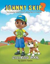 Johnny Skip 2 - Coloring Book : The Amazing Adventures of Johnny Skip 2 in Austr