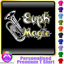 Euphonium Magic - Personalised Music T Shirt 5yrs - 6XL by MusicaliTee