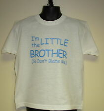 Boys/Girls T-Shirt I'm The LITTLE Sister/Brother (So Don't Blame Me) T-Shirt