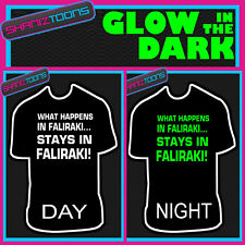 FALIRAKI LADS FUNNY STAG PARTY HOLIDAY GLOW IN THE DARK PRINTED TSHIRT