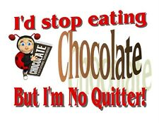 Custom Made T Shirt Stop Eating Chocolate But No Quitter Ladybug Candy Bar Humor