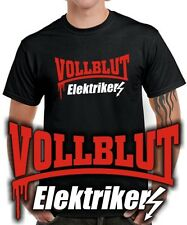 Fun T-Shirt | VOLLBLUT ELEKTRIKER | Evolution | Hobby | Berufe Vatertag Funshirt