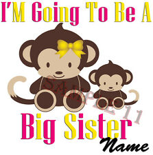 I'M GOING TO BE A BIG SISTER IRON ON TRANSFER PERSONALISED FREE Ref NW16-11