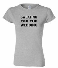 SWEATING FOR THE WEDDING WOMENS BRIDE WEDDING SHIRT