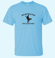 Sex Instructor First Lesson Free Mens Funny T-Shirts 14 Colors All Sizes.