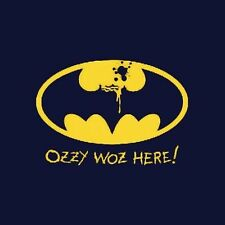Brand New OZZY WOZ HERE Ozzy Osbourne vs Batman Logo Parody Shirt, Black Sabbath