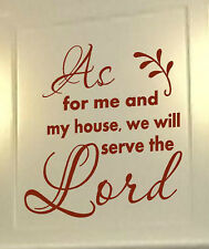 AS FOR ME AND MY HOUSE WE WILL SERVE THE LORD #2 Vinyl Wall Decal Sticker Word