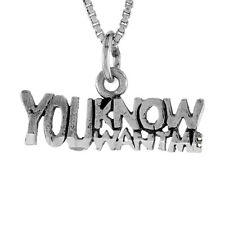 """Sterling Silver """"You Know You Want Me"""" Word Pendant/Charm, 18"""" Italian Box Chain"""