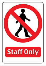 STAFF ONLY FULL COLOUR SIGN FOR SHOP 20x14cm / 30x21cm BUY 3 GET 1 FREE