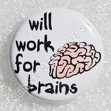 X3 - Will work for Brains - Zombies, Zombie humor, Horror Movies