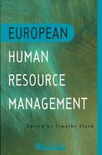 European Human Resource Management: An Introduction to Comparative Theory and Pr