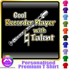 Recorder Cool Player With Natural Talent - Music T Shirt 5yrs - 6XL MusicaliTee