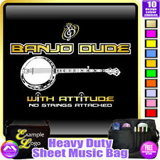 Banjo Dude With Attitude No Strings - Sheet Music & Accessories Bag MusicaliTee