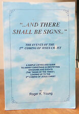 """""""... And There Shall Be Signs..."""" : The Events Leading up to the Second Comming"""