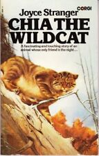 Chia, the wildcat, Stranger, Joyce, Used; Acceptable Book