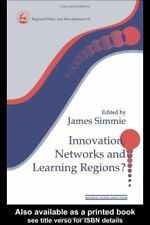 Innovation, Networks and Learning Regions? (Regional Policy & Development), , Us