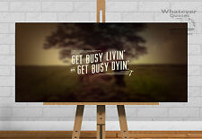 GET BUSY - Life Motivation Inspiring Quote Live Positive Poster Picture Print