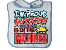 I'M PROUD MY DADDY IS IN THE MARINES Rabbit Skins Infant Snap BIB