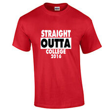 Class of 2016 COLLEGE Graduation T Shirt Graduate Tee Straight Outta Red