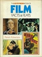GUINNESS BOOK OF FILM FACTS AND FEATS, PATRICK ROBERTSON, Used; Good Book