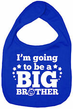 """Brother Baby Bib """"I'm Going to Be a Big Brother"""" Feeding Time Dribble New"""