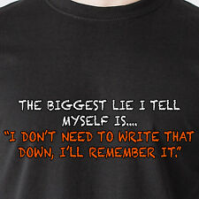 the biggest lie i tell myself is. i don't need to write down retro Funny T-Shirt