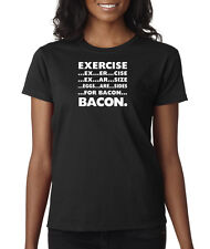 Exercise Eggs Are Sides For Bacon Funny Workout Breakfast Ladies T-Shirt S-2XL