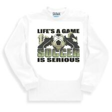 Long Sleeve T-shirt Adult Youth Unique Life's A Game Soccer Is Serious Sport